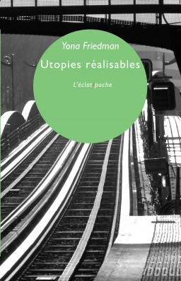 friedman-utopies-realisables